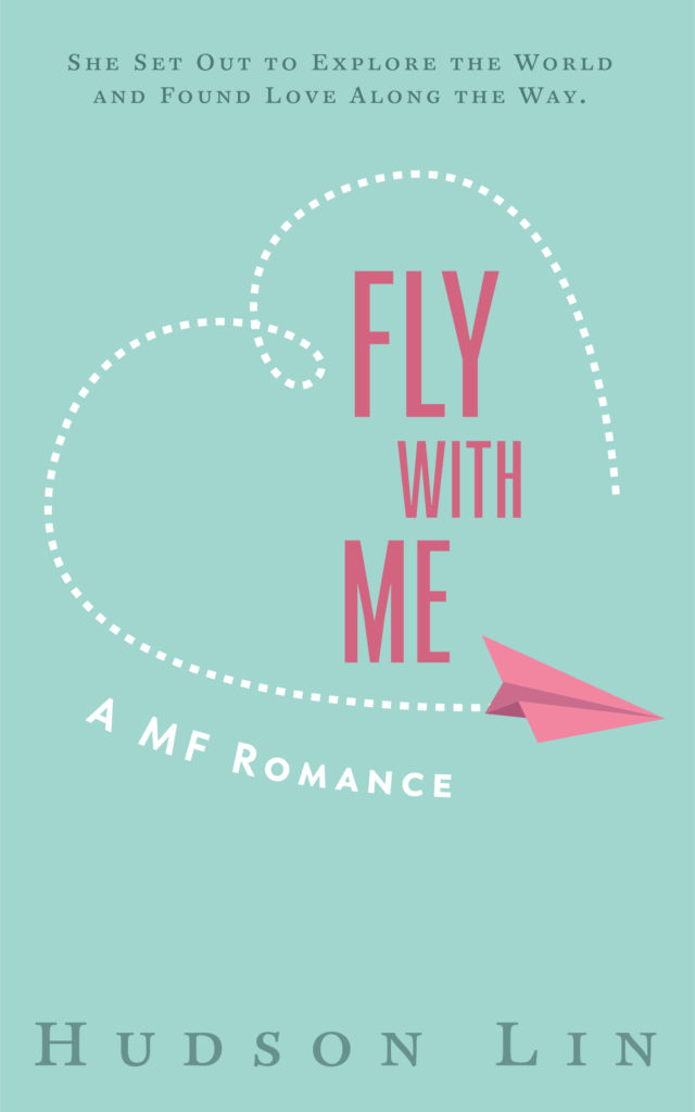 Cover Art for Fly With Me by Hudson Lin