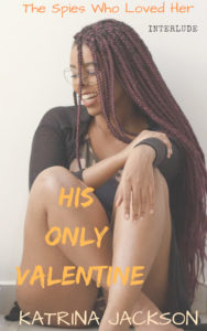 Cover Art for His Only Valentine by Katrina Jackson