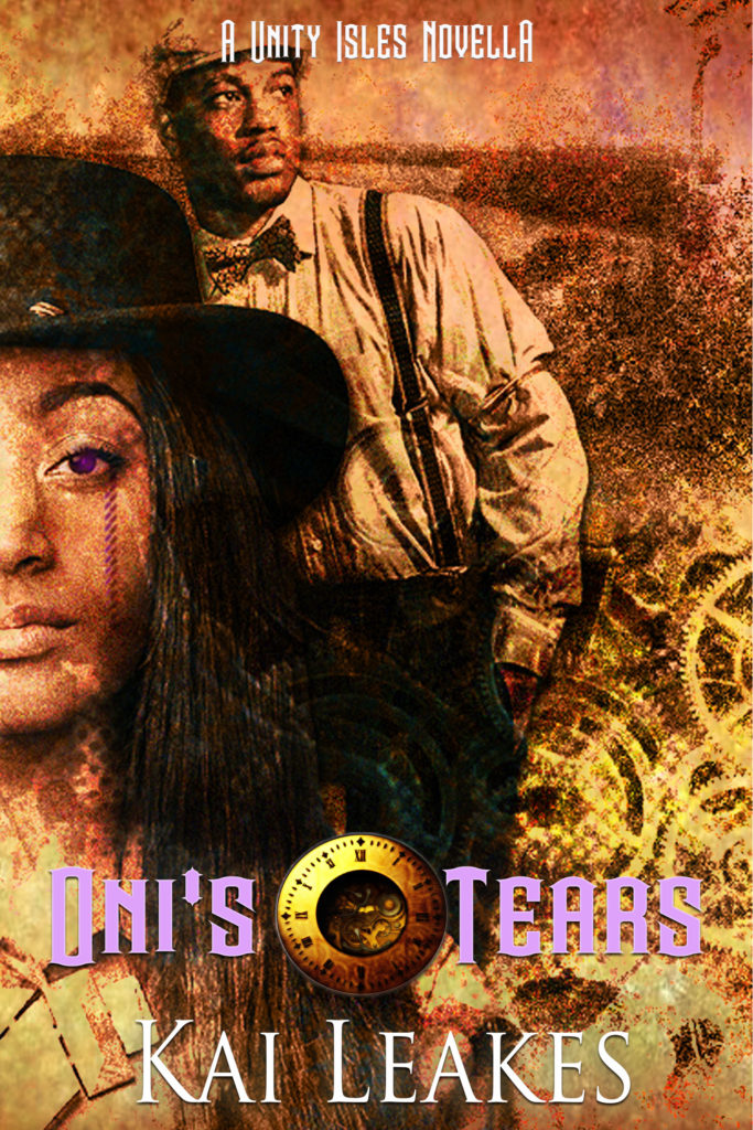 Cover Art for Oni's Tears: A Steamfunk Adventure by Kai Leakes