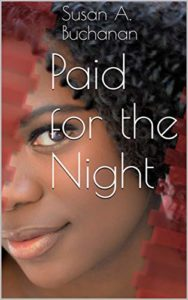 Cover Art for Paid for the Night by Susan A. Buchanan
