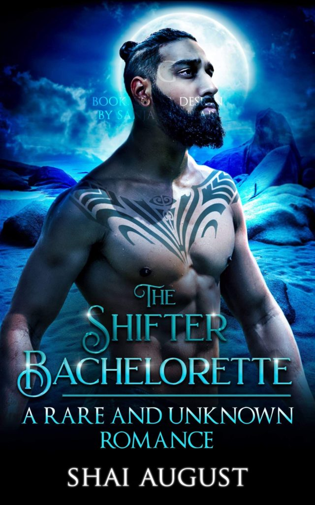 Cover Art for The Shifter Bachelorette: A Rare and Unknown Romance by Shai August
