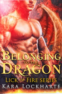 Cover Art for Belonging to the Dragon by Kara Lockharte