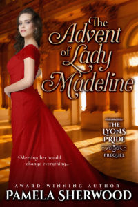 Cover Art for The Advent of Lady Madeline by Pamela Sherwood