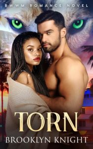 Cover Art for Torn: A BWWM Wolf Shift Romance (Alpha Series #1) by Brooklyn Knight