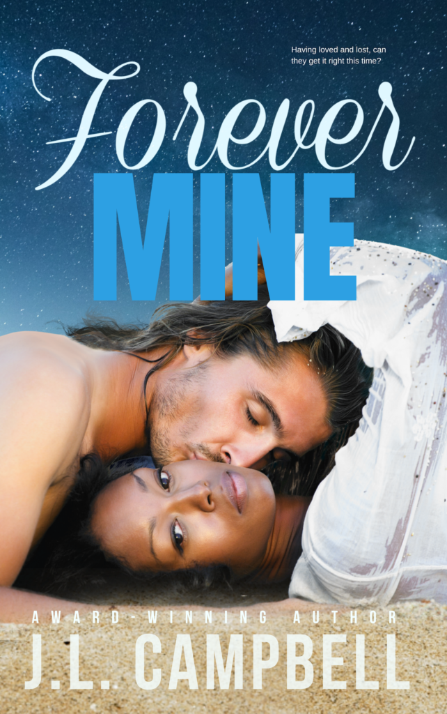 Cover Art for Forever Mine by J.L.  Campbell