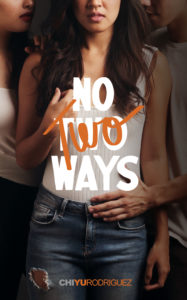 Cover Art for No Two Ways by Chi Yu Rodriguez