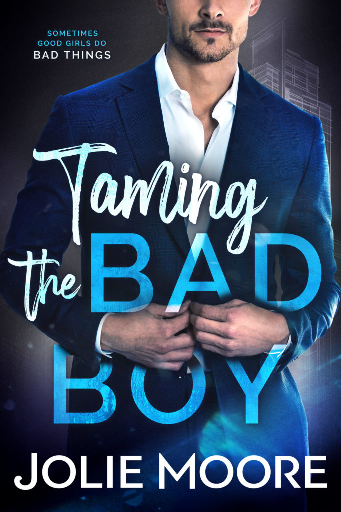 Cover Art for Taming the Bad Boy by Jolie Moore
