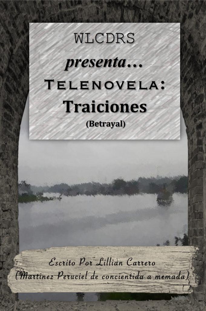 Cover Art for WLCDRS presenta… Telenovela Traiciones (Betrayal) [English Only] by Lillian Carrero