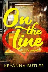 Cover Art for On The Line by Keyanna Butler
