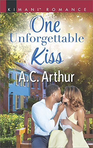Cover Art for One Unforgettable Kiss (The Taylors of Temptation Book 567) by A.C. Arthur