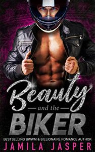 Cover Art for Beauty & The Biker: BWWM Bad Boy Romance Novel by Jamila Jasper