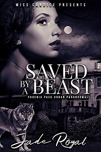 Cover Art for Saved by a Beast by Jade Royal