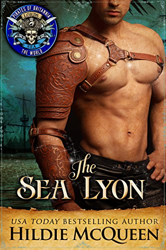 Cover Art for The Sea Lyon: Pirates of Britannia Connected World by Hildie McQueen