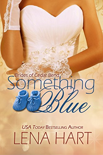 Cover Art for Something Blue (Brides of Cedar Bend Book 4) by Lena Hart