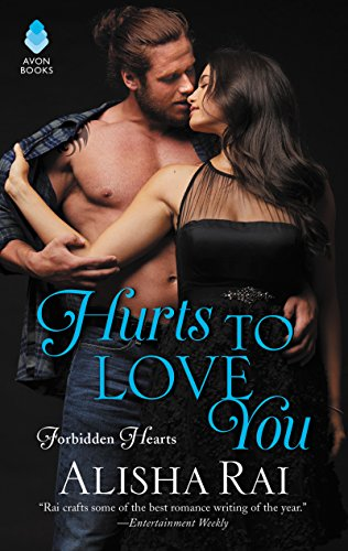 Cover Art for Hurts to Love You: Forbidden Hearts by Alisha Rai