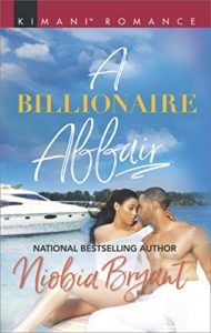 Cover Art for A Billionaire Affair (Passion Grove Book 1) by Niobia Bryant