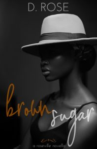 Cover Art for brown sugar by D Rose