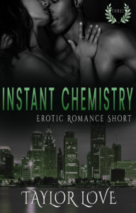 Cover Art for Instant Chemistry by Taylor Love