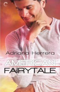 Cover Art for American Fairytale by Adriana Herrera