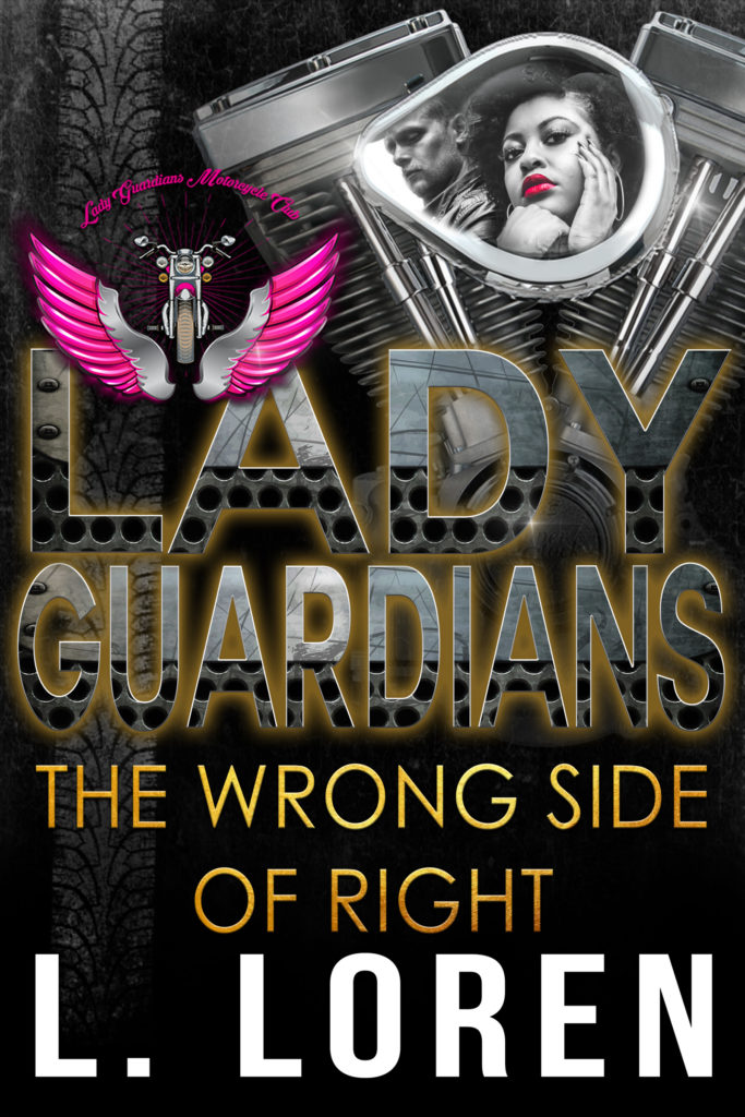 Cover Art for Lady Guardians: The Wrong Side of Right by L. Loren