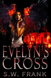 Cover Art for EVELYN'S CROSS by S.W. Frank