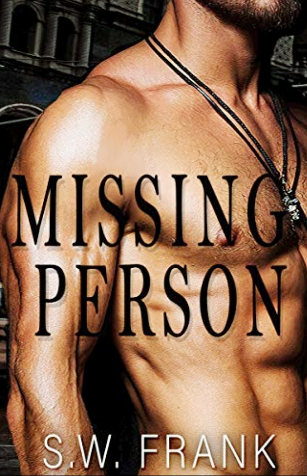 Cover Art for MISSING PERSON by S.W. FRANK