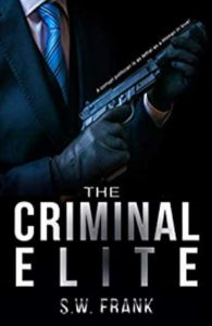 Cover Art for THE CRIMINAL ELITE by S.W. FRANK