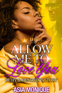 Cover Art for Allow Me To Love You by Asia Monique