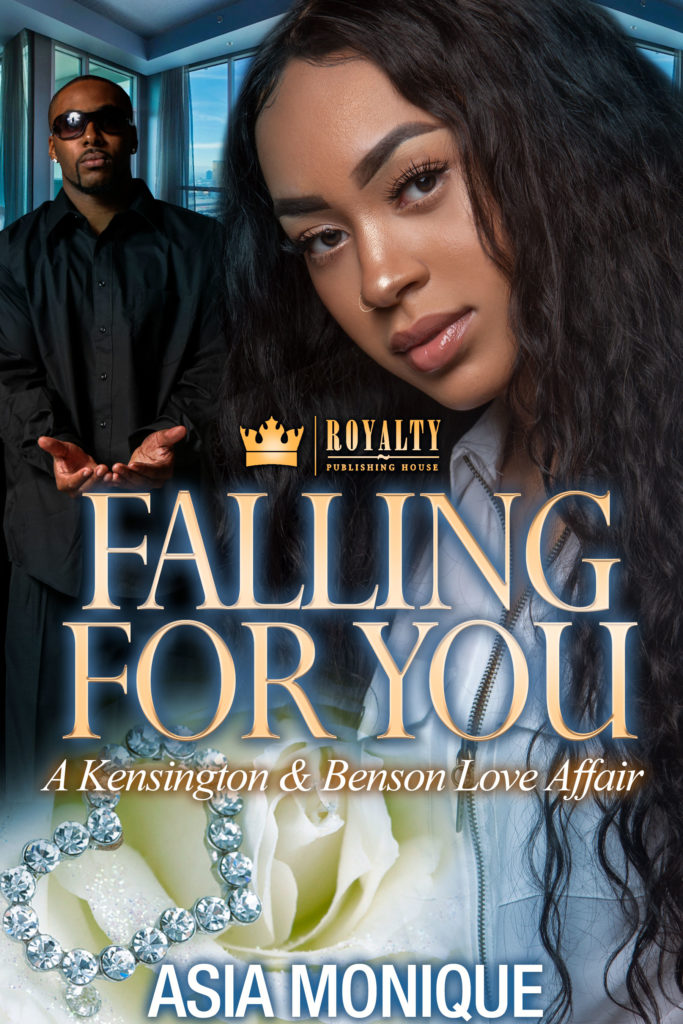 Cover Art for Falling For You: A Kensington and Benson Love Affair by Asia Monique