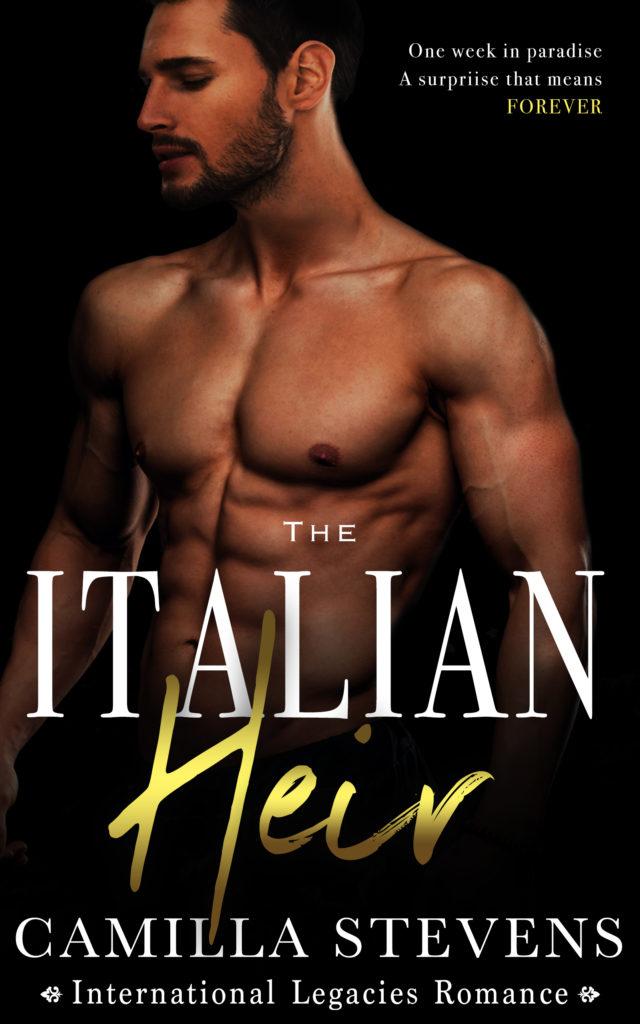 Cover Art for The Italian Heir: An International Legacies Romance by Camilla Stevens