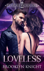 Cover Art for Loveless: A BWWM Wolf Shifter Romance by Brooklyn Knight