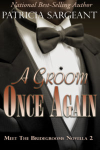 Cover Art for A Groom Once Again: Meet the Bridegrooms, Novella 2 by Patricia Sargeant