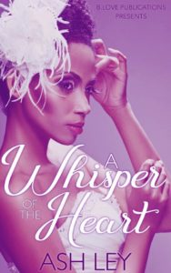 Cover Art for A Whisper of the Heart by Ash Ley