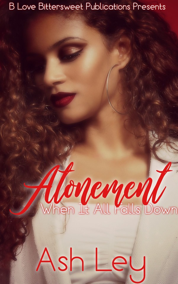 Cover Art for Atonement: When It All Falls Down by Ash Ley