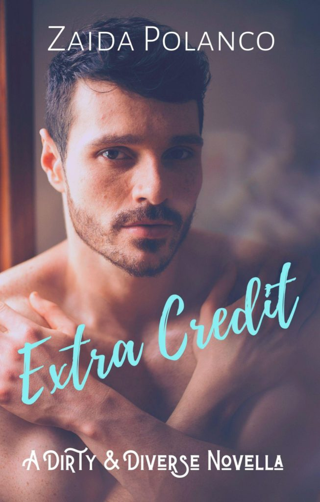 Cover Art for Extra Credit: A Dirty & Diverse Novella by Zaida Polanco