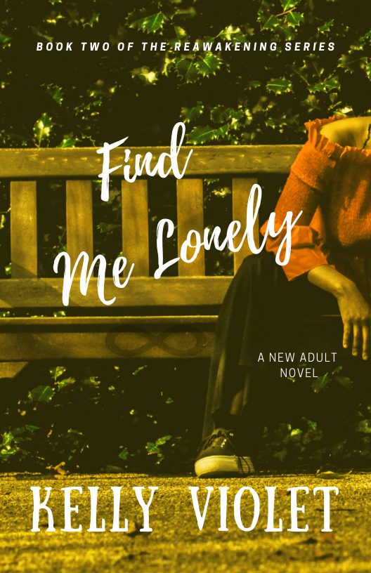 Cover Art for Find Me Lonely by Kelly Violet