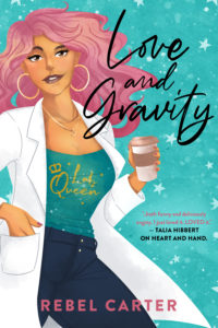 Cover Art for Love and Gravity by Rebel Carter