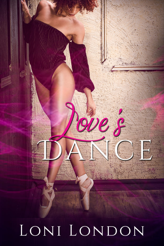 Cover Art for LOVE'S DANCE by Loni London