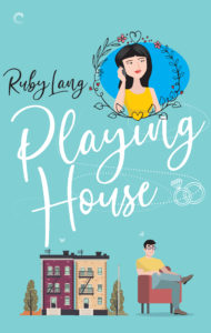 Cover Art for Playing House by Ruby Lang