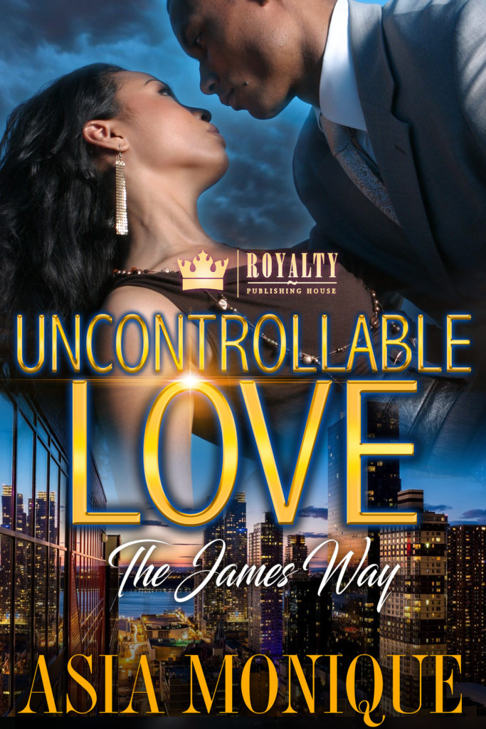 Cover Art for Uncontrollable Love: The James Way by Asia  Monique
