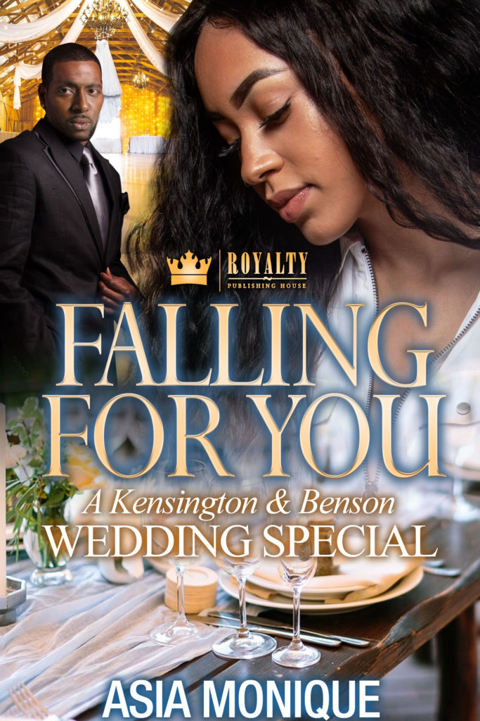 Cover Art for Falling For You: A Kensington and Benson Wedding Soecial by Asia  Monique