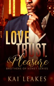 Cover Art for Love, Trust, and Pleasure by Kai  Leakes