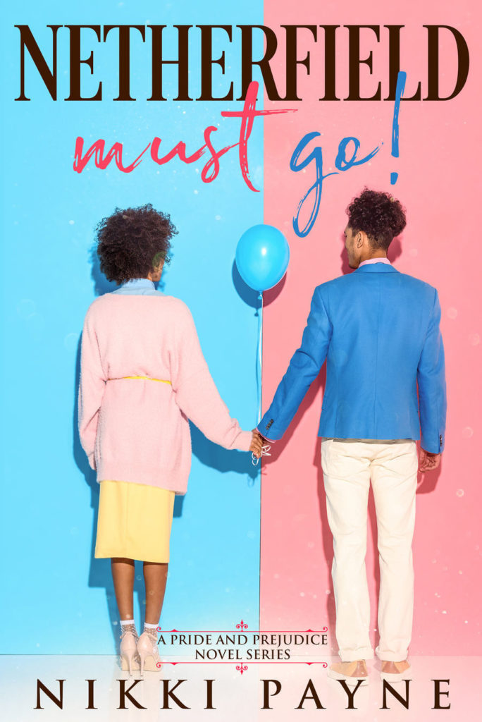 Cover Art for Netherfield Must Go! by Nikki Payne