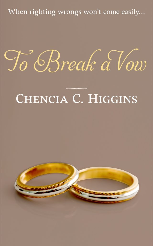 Cover Art for To Break a Vow by Chencia C. Higgins