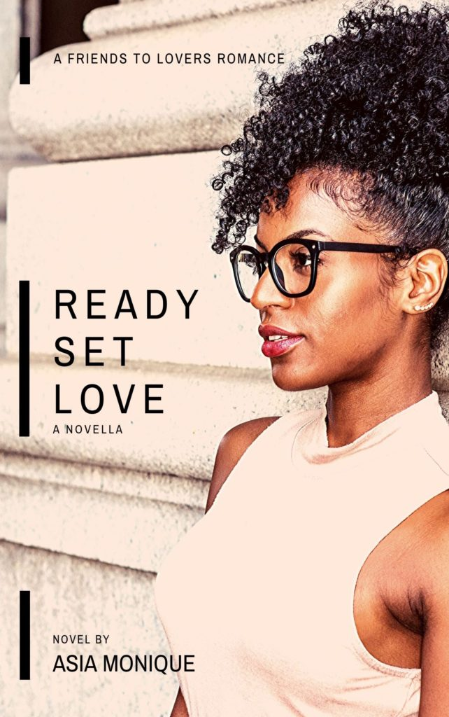 Cover Art for Ready Set Love: a novella by Asia  Monique