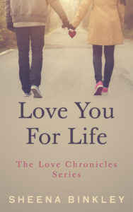 Cover Art for Love You For Life by Sheena  Binkley