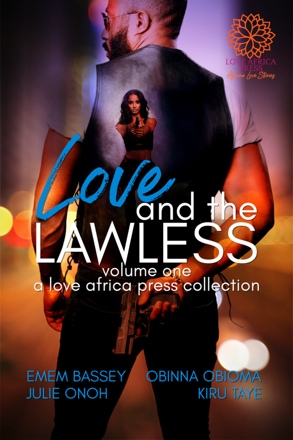Cover Art for Love and the Lawless by Kiru Taye