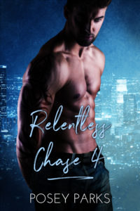 Cover Art for Relentless Chase 4 by Posey  Parks