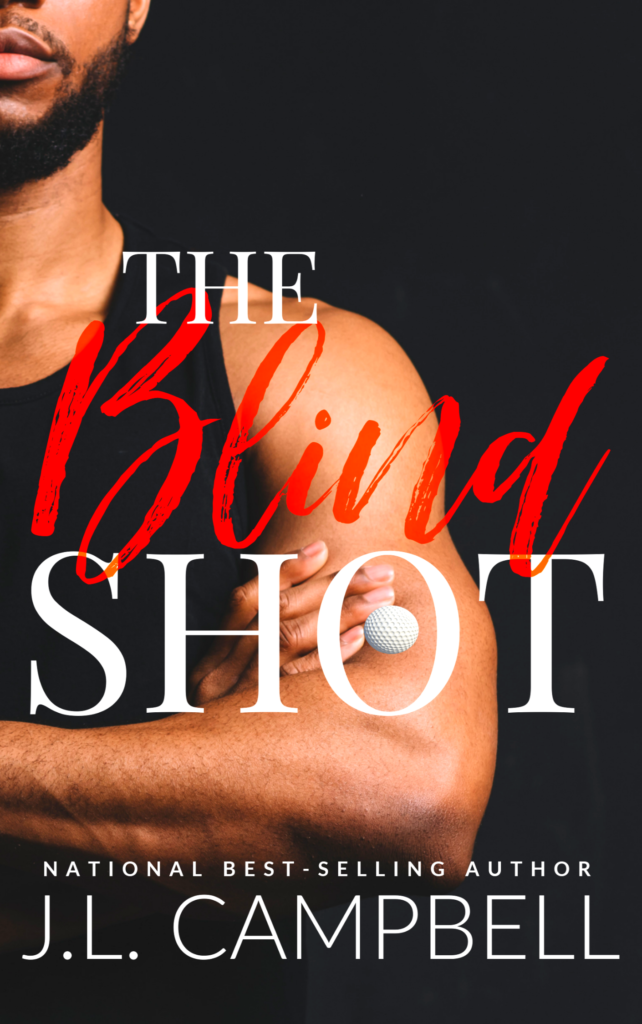 Cover Art for The Blind  Shot by J.L. Campbell