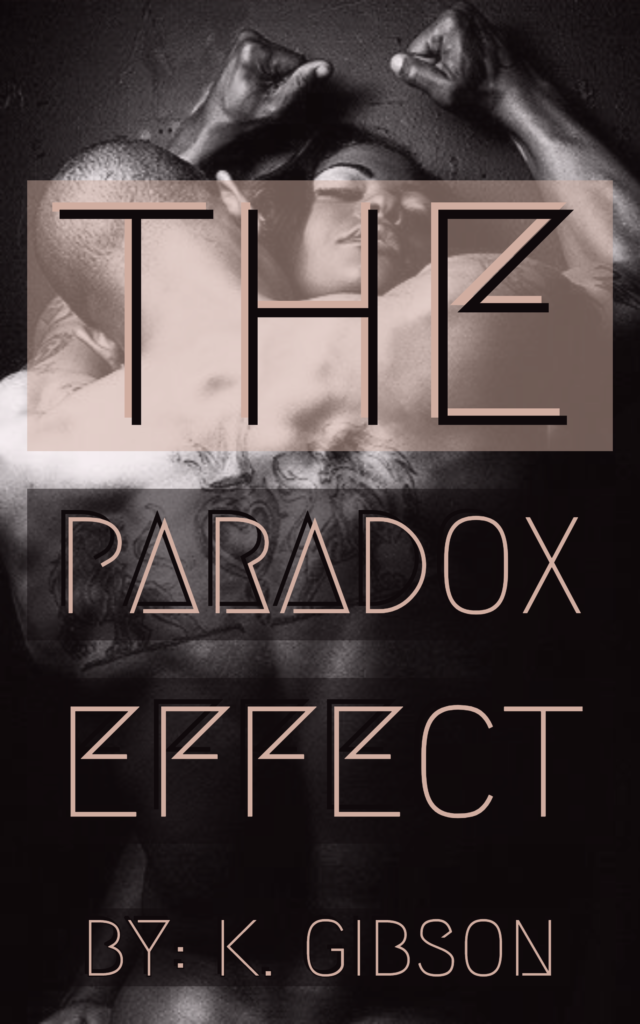 Cover Art for The Paradox Effect  (Vol. 1) by K Gibson